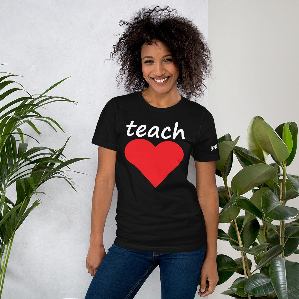 TEACH LOVE BIG HEART