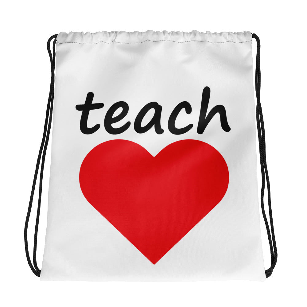 TEACH LOVE DRAWSTRING BAG