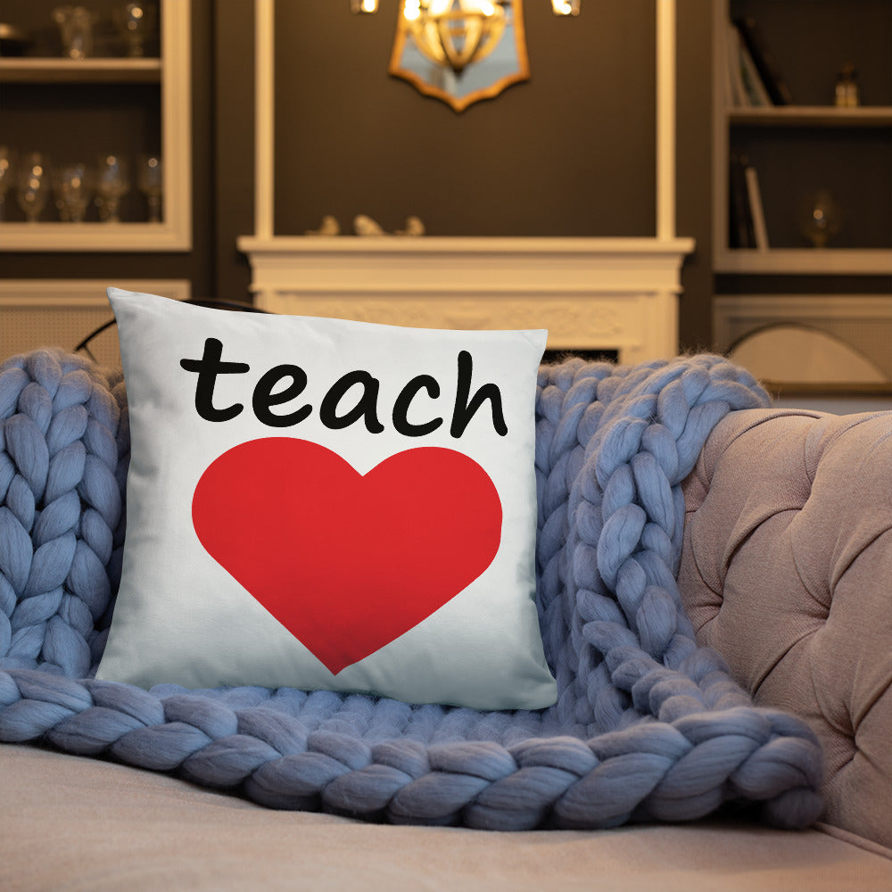TEACH LOVE PILLOW