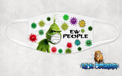Custom Grinch eww people face cover