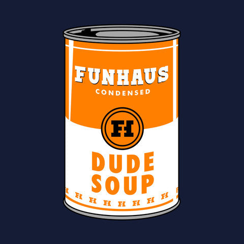 FUNHAUS DUDE SOUP