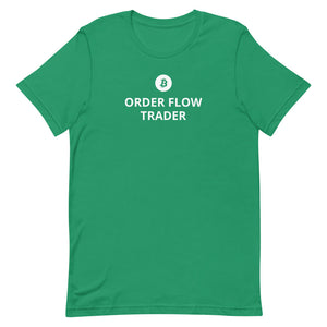 ORDER FLOW BITCOIN TRADER Short-Sleeve Unisex T-Shirt