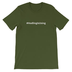 HODLING IS USING Short-Sleeve Unisex T-Shirt - moeda-rags