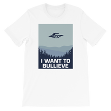 Load image into Gallery viewer, I WANT TO BULLIEVE Short-Sleeve Unisex Discrete Bitcoin T-Shirt