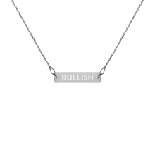 Load image into Gallery viewer, BULLISH Engraved Silver Bar Chain Necklace - moeda-rags