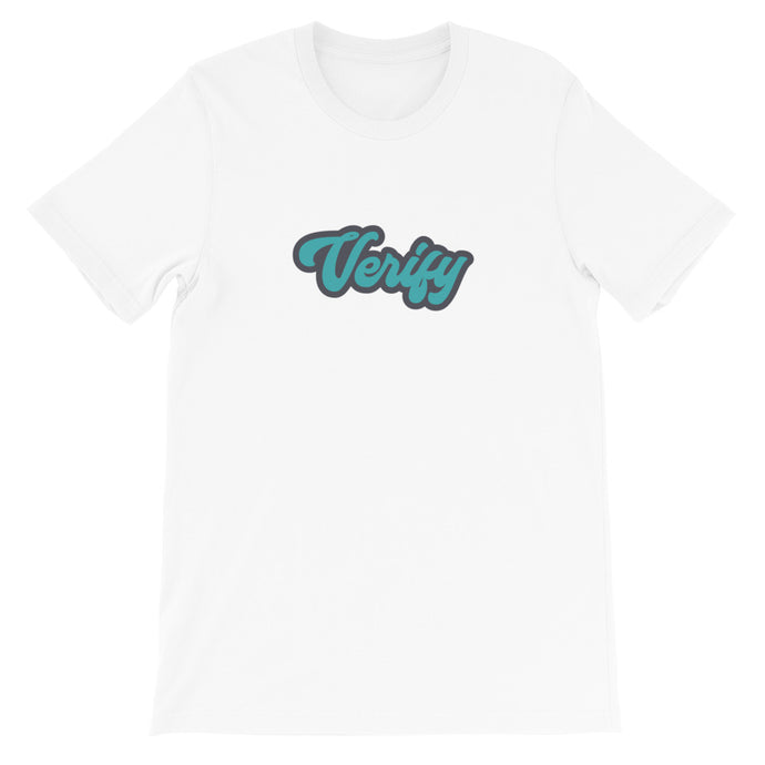 VERIFY Short-Sleeve Unisex T-Shirt - moeda-rags