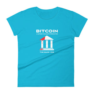 THE BANK JOB Women's short sleeve t-shirt - moeda-rags