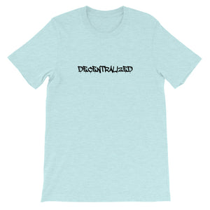 DECENTRALIZED Short-Sleeve Unisex T-Shirt - moeda-rags