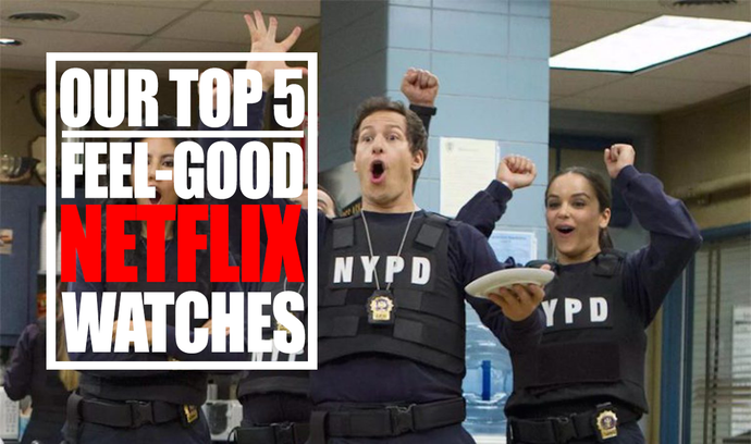 TOP 5 FEEL-GOOD NETFLIX SHOWS