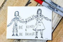 Load image into Gallery viewer, 'Be Kind & Be Brave' postcard