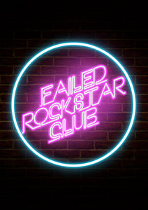 Failed Rockstar Club Poster A2
