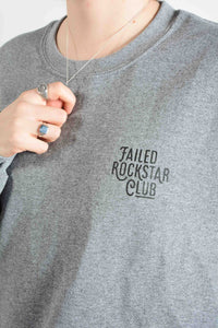 Failed Rockstar Club sweatshirt in grey