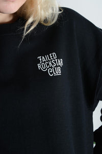 Failed Rockstar Club sweatshirt in black