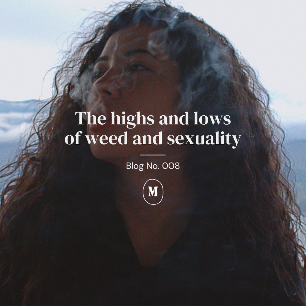 The highs and lows of weed and sexuality