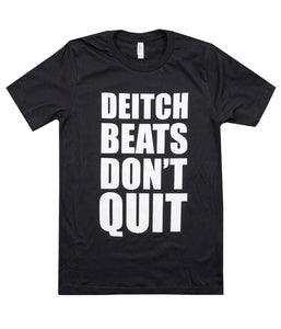Adam Deitch Beats Don't Quit Shirt