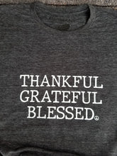 Load image into Gallery viewer, THANKFUL GRATEFUL BLESSED - Unisex Boyfriend Tees