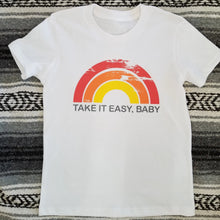 Load image into Gallery viewer, TAKE IT EASY, BABY, Kid's + Toddler Tees