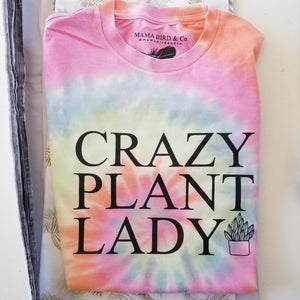 Crazy Plant Lady - Several Styles