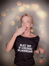 Load image into Gallery viewer, Ray of F★cking Sunshine - Off the Shoulder