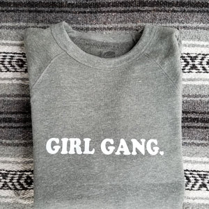 Girl Gang - Sweatshirts