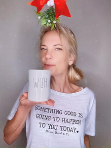 Something Good Is Going To Happen To You Today Tee - Several Colors