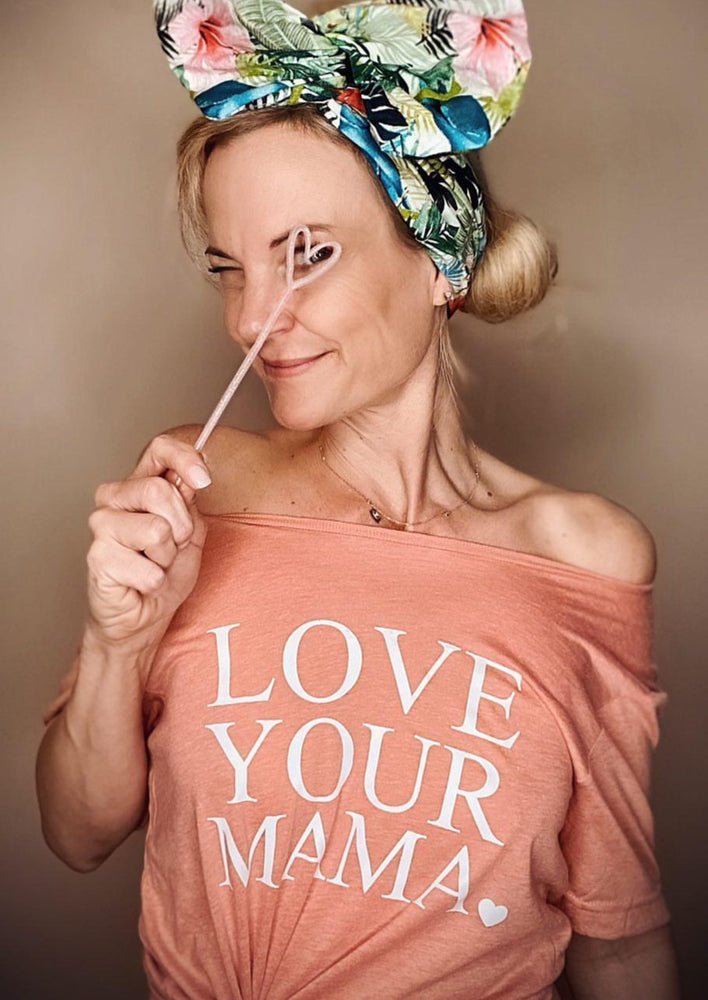 Love Your Mama - Off the Shoulder