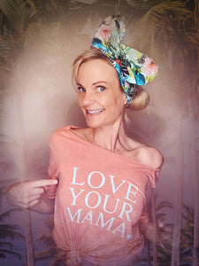 LOVE YOUR MAMA, Sunset Tee or Tank