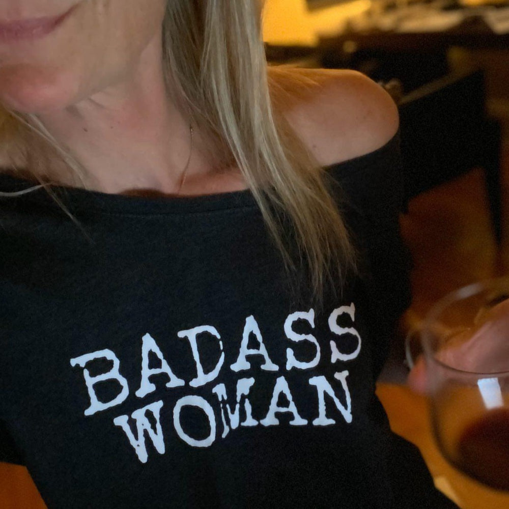 Badass Woman, Typewriter Font - Off the Shoulder