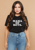 Mama of Boys - Several Styles