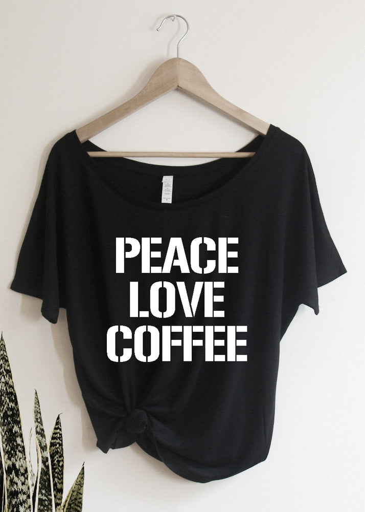 Peace Love Coffee - Off the Shoulder