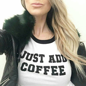 Load image into Gallery viewer, JUST ADD COFFEE Unisex Ringer Tee, Coffee T-shirt, Coffee Lover, Coffee Humour, Coffee Shirt, Coffee Tee