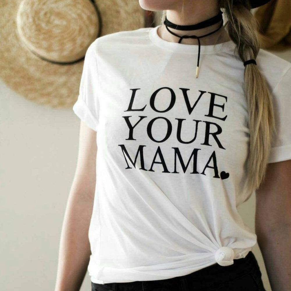 Love Your Mama - Boyfriend Tee