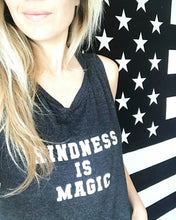 Load image into Gallery viewer, KINDNESS IS MAGIC, Kindness Tank Tops, Kindness Tank, Kindness Top, Kindness is Magic, Kind Tees, Kindness is Magic Tee, Kindness Shirt