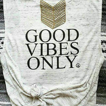 Load image into Gallery viewer, GOOD VIBES ONLY, Good Vibes, Good Vibes Only, Positive Tees, Inspirational Tee, Good Vibes Gifts, Good Vibes Only Tee, Good Vibes Only Tees