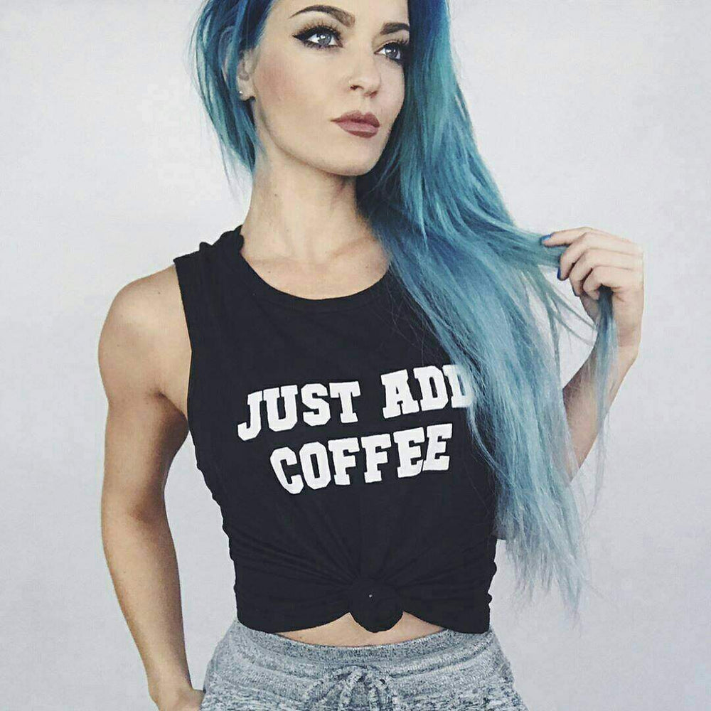 Just Add Coffee - Muscle Tank