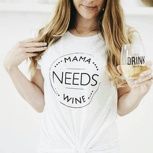 Load image into Gallery viewer, MAMA NEEDS WINE, Wine Tshirts, Mama Needs Wine Tshirt, Wine Country Tshirts, Wine Trip Tshirts, Wine tshirts