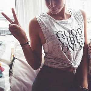 Good Vibes Only - Muscle Tank