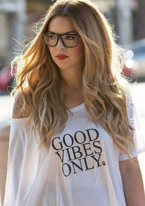 GOOD VIBES ONLY, Off Shoulder Tee, Good Vibes, Good Vibes Only Tee, Positive Tee, Inspirational Tee, Good Tee, Good Vibes Tshirt, Good Vibes