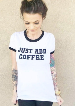Just Add Coffee- Retro Fitted Ringer