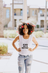 KIND AS A MOTHER, Kind As A Mother, Kind Mother, Kindness Tshirt, Kinds Tees, Kindness Shirts, Kindness tshirt, Kindness Tops