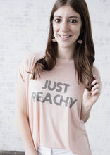 Load image into Gallery viewer, JUST PEACHY Tee, Just Peachy Tshirts, Peachy Tshirt, Peachy Tee, Peachy Tops, Peachy Shirts, Peachy