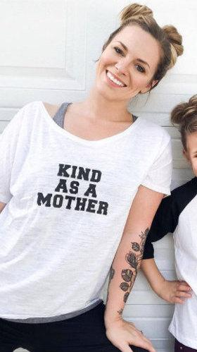Load image into Gallery viewer, KIND AS A MOTHER, Kind As A Mother, Kind Mother, Kindness Tshirt, Kinds Tees, Kindness Shirts, Kindness tshirt, Kindness Tops