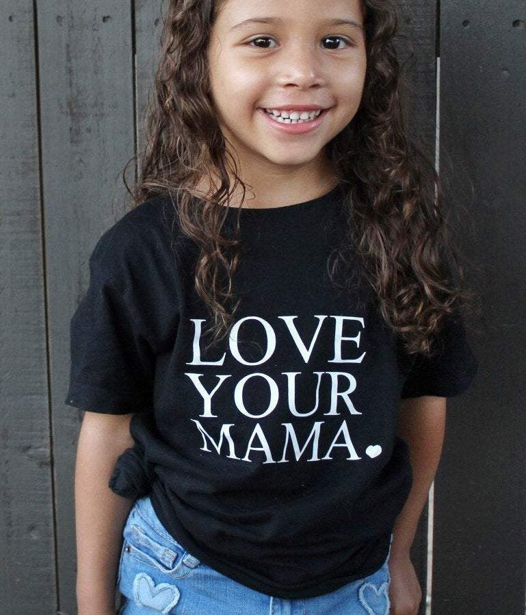 Love Your Mama ♥︎ - Kid's + Toddler Tees