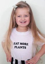 Load image into Gallery viewer, EAT MORE PLANTS Top, Plants Kids Shirt, PLant Unisex Tee, Vegan Boy or Girl Tee, Plant Based Kindness Tees