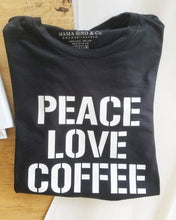 Load image into Gallery viewer, PEACE LOVE COFFEE, Peace Tshirts, Coffee Tshirts, Coffee Shirts, Coffee Tshirt, Peace Love Coffee Tshirt