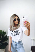 Load image into Gallery viewer, BABES Support Babes Tshirt, Babes Support Babes tee, Babes Tee, Boss Babes Tshirt, Babes Tee, Boho Clothing