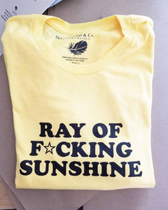 RAY OF FCKING Sunshine, Ray Of Sunshine Tshirt, Sunshine Vibes, Ray Of Sunshine Tee, Sunshine Tshirt, Ray of Sunshine, Good Vibes Tshirt