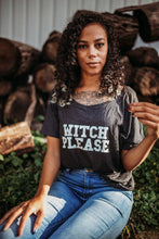 Load image into Gallery viewer, WITCH PLEASE, Gray Off Shoulder, Witch Please, Witch Please Tee, Witch Tees, Witchy Tshirts, Witch Please Shirts, Witch Tshirts