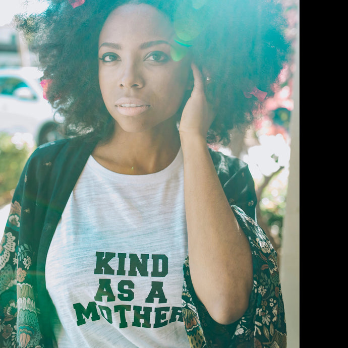 KIND AS A MOTHER - White Tees