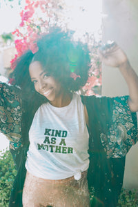 KIND AS A MOTHER - White Tees - Several Styles